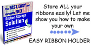 Easy and Virtually FREE Ribbon Storage!