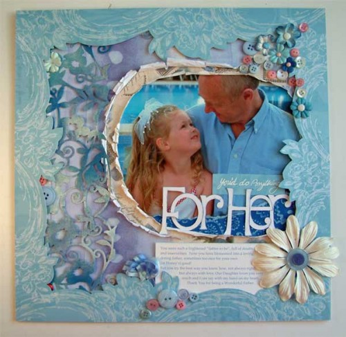 You'd Do Anything For Her - scrapbook page by SundayL