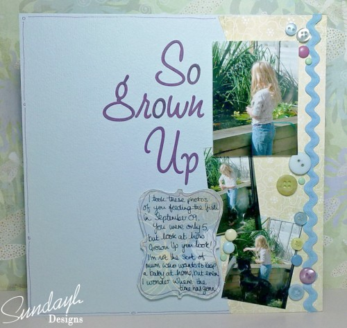 """So Grown Up"" - Scrapbook Page by SundayL"