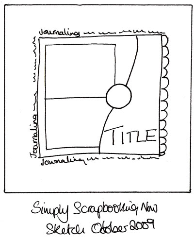 Simply Scrapbooking Now Newsletter Sketch Oct 09